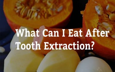 What Can I Eat After Tooth Extraction? 7 Tips from Epsom Dental Care